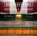 ARCHISYSTEMS Seminar and Workshop